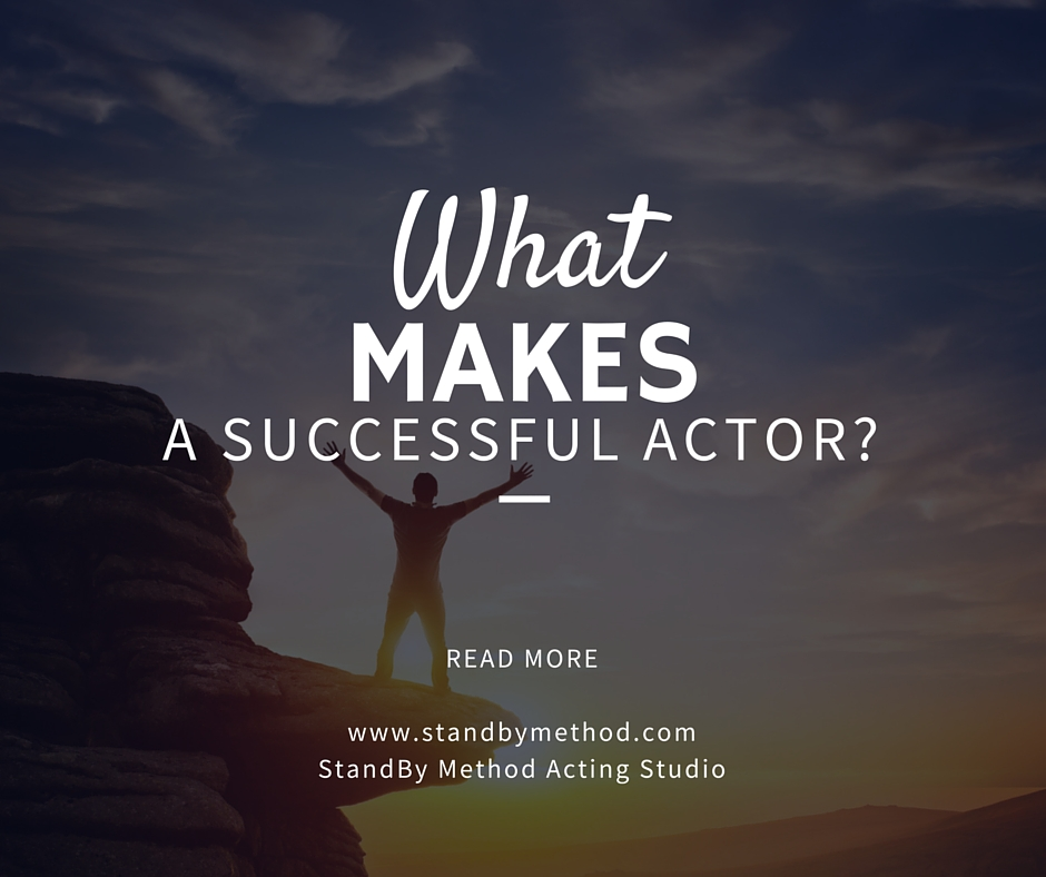 What makes a successful actor?
