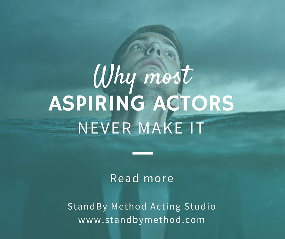 Why most aspiring actors never make it