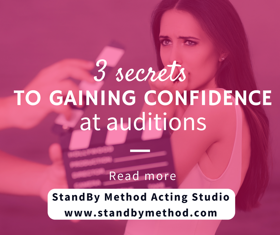 3 secrets to gaining confidence at auditions