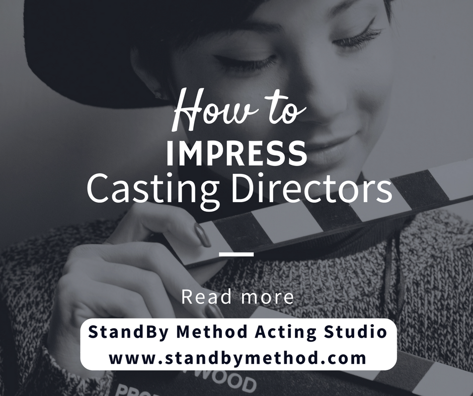 How to impress casting directors