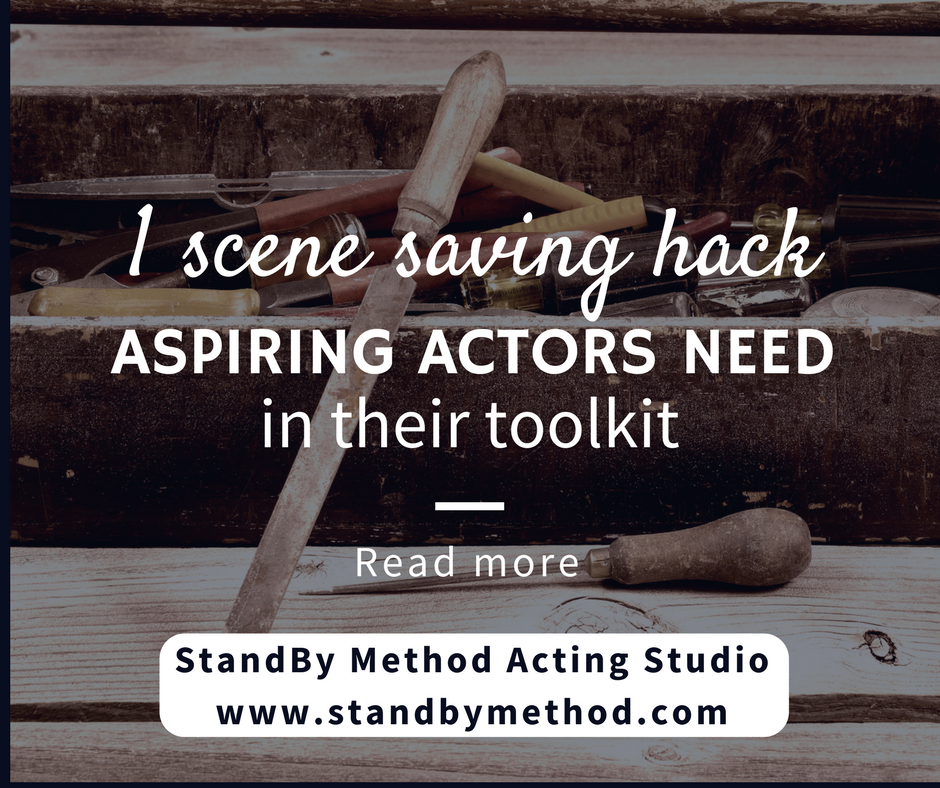 1 scene saving hack aspiring actors need in their toolkit