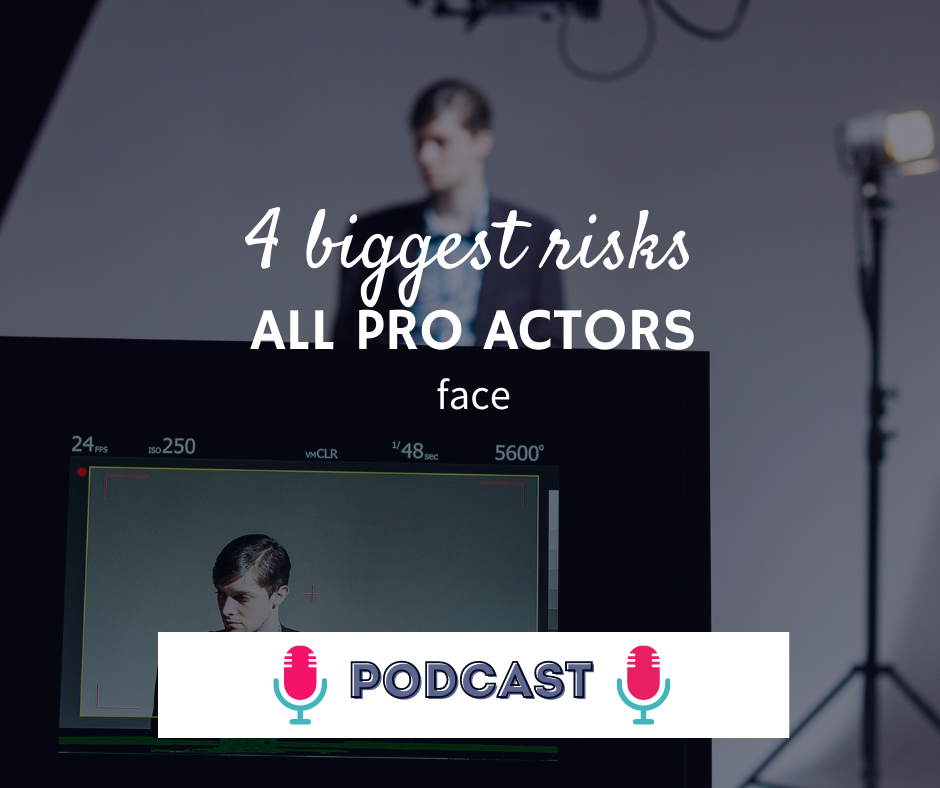 4 biggest risks all pro actors face