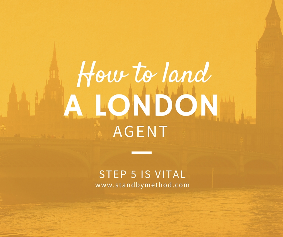 How to land a London agent