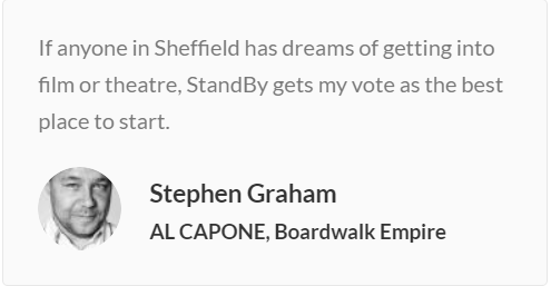 Stephen Graham StandBy best place to start acting in Sheffield