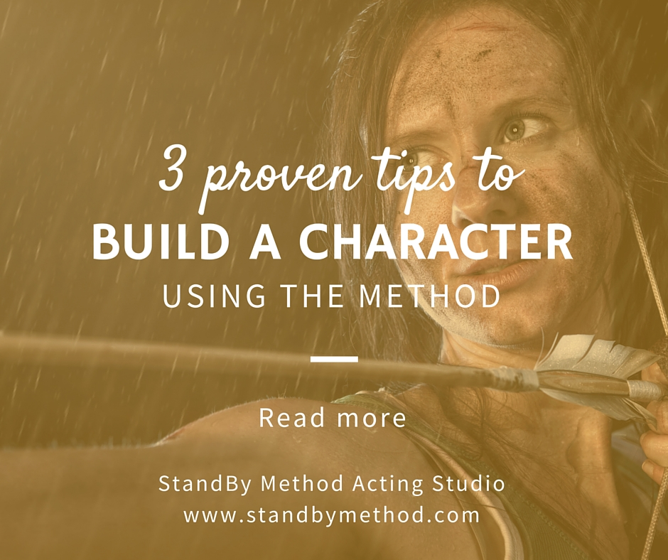 3 proven tips to build a character using The Method