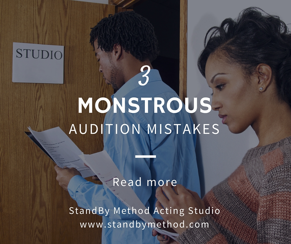 3 monstrous audition mistakes