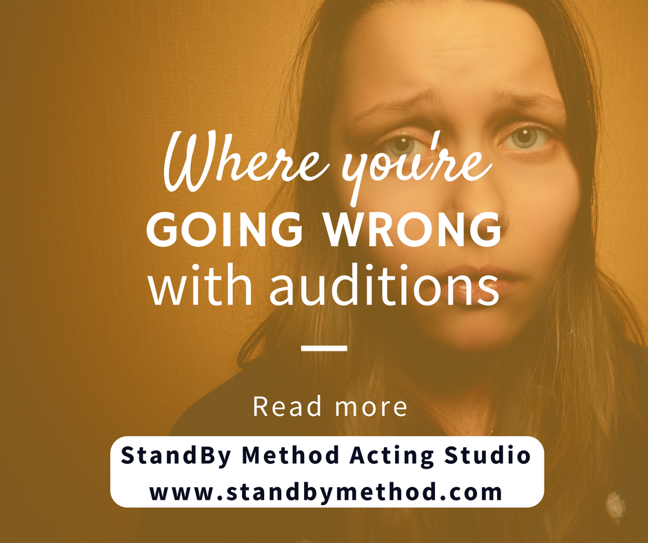 Where you're going wrong with auditions