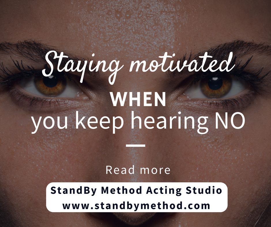 Staying motivated when you keep hearing no