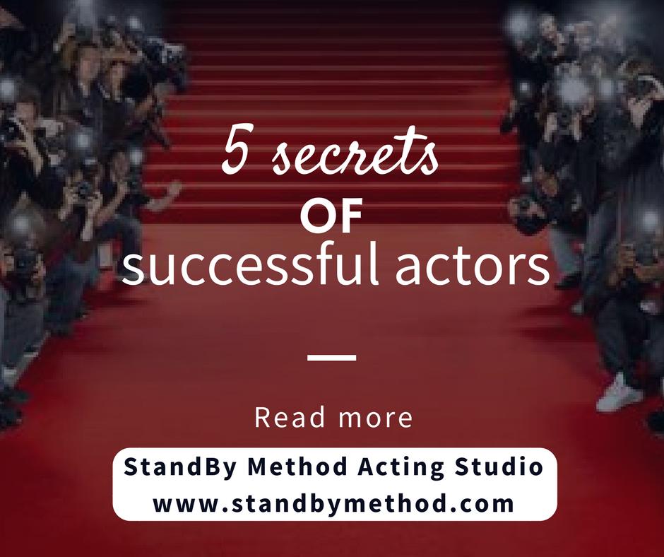 5 secrets of successful actors