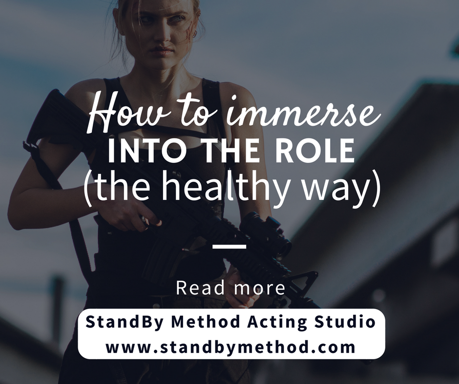 How to immerse into the role the healthy way